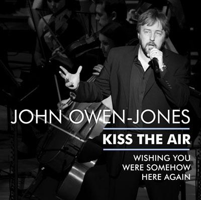 John Owen-Jones - Kiss the Air - Music - Sain Records